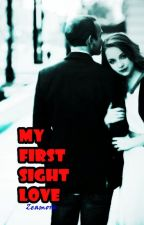 MY FIRST SIGHT LOVE by Zeamora