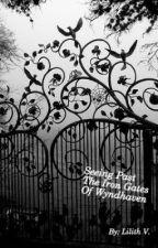 Seeing Past The Iron Gates of Wyndhaven (GirlxGirl) by GlorifiedDirt
