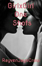 GirlXGirl One Shots | Lesbian Story by RayvenJaysCrow