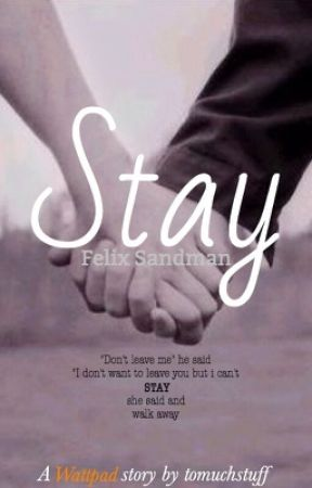 Stay - f.s by tomuchstuff
