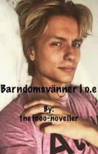 Barndomsvänner | o.e by thefooo-noveller