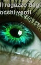 Il ragazzo dagli occhi verdi by FedeMed