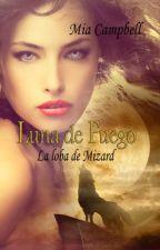 Luna de Fuego -La Loba de Mizard- by MiaCampbell4