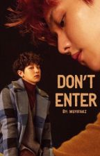 Don't Enter [Editing] by wuyifakz