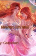 O monstro em mim by Gothelari