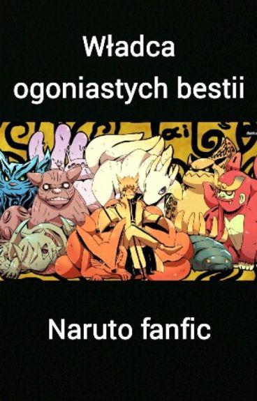Władca ogoniastych bestii ~KSIĘGA 1~    (Naruto fanfic)