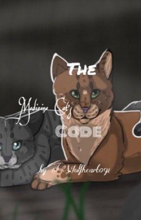 c0534ac94ece7 The Medicine Cat's Code - Chapter 32: Mothwing - Wattpad