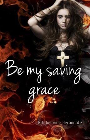 Be My Saving Grace The Mortal Instruments Fan Fiction New