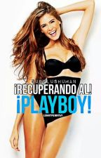 ¡Recuperando al playboy! by SurplusHuman