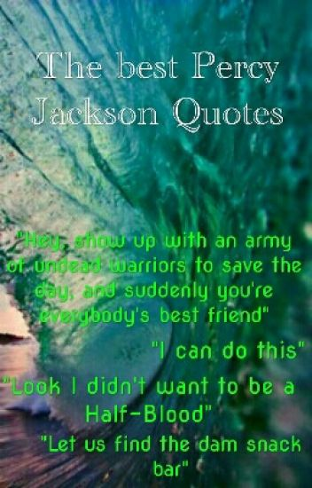 the best percy jackson quotes alyssa wattpad