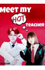 Meet my HOT teacher by Mishxoxorb