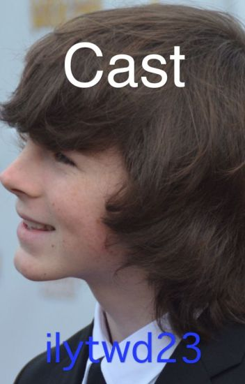 Cast  // Chandler Riggs FF
