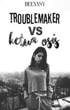 TMVS [1]: Trouble Maker vs Ketua Osis by beexxsy