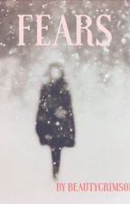 FEARS by beautycrimson