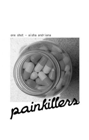 painkillers by aishaandriana
