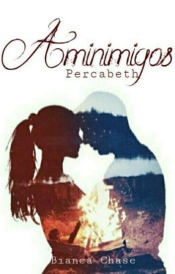 Aminimigos (Percabeth)