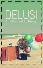 Delusi by ArchaicAlchemy