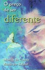 O preço de ser diferente by elebe15