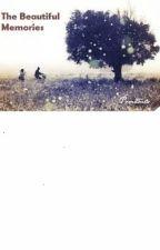 The Beautiful Memories by Prmdhita