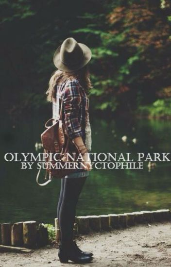 Olympic National Park // H.S. au
