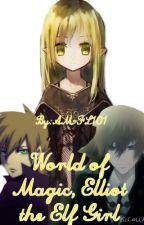 World of Magic, Elliot the Elf Girl by AM-FL101