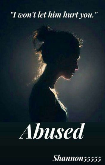 Abused (Complete)