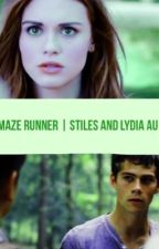 The Maze Runner | stiles and lydia au by geeky108