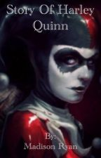 Story Of Harley Quinn by memeison