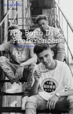 The Bomb Digz Preferences  by kendalllx