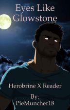 Eyes Like Glowstone ~ Herobrine x Reader by PieMuncher18