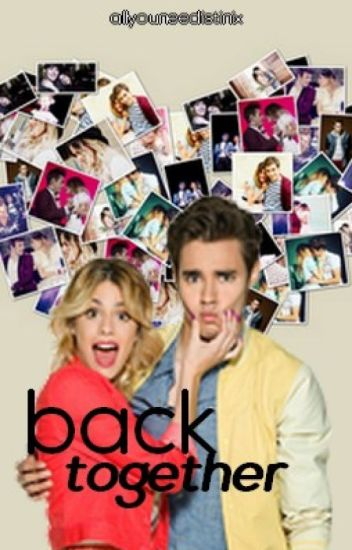 back together || violetta