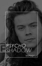 Psycho Shadow [l.s] by islarrygays