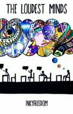 The Loudest Minds by InkyFreedom
