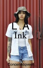 L.A Ink girlxgirl by Conceitedqveen_