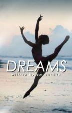 Dreams by em_rose28