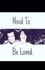 •Need To Be Loved• by HaroldTinita