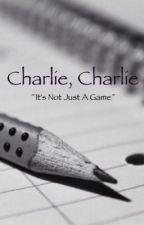 Charlie Charlie by sarahEthequietgirl