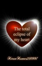 The total eclipse of my heart.. (boy x boy) by kirankumar250997
