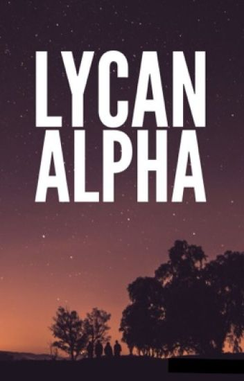 The Lycan Alpha
