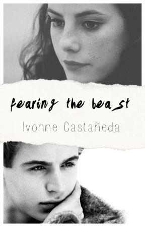 Fearing The Beast {Beauty #1} |Saga Enchanted| [Sin Editar] by ivonnejellybean