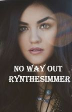 No Way Out by RynTheSimmer