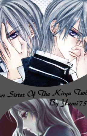 Older Sister Of The Kiryu Twins (Vampire Knight Fan-Fiction)  by Yami757