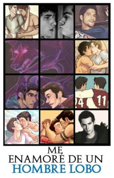 Me enamoré de un hombre lobo [Teen Wolf Gay][Sin editar]