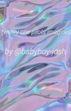 twentyonepilots 》imagines by babyboy-josh