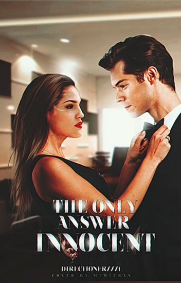 The Only Answer - Innocent |Styles|
