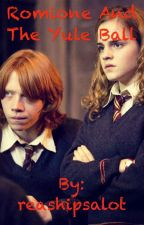 Romione and the Yule Ball by reashipsalot