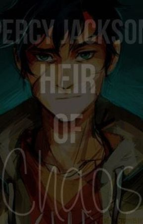 Heir of Chaos (Percy Jackson fanfic, sequel to Siphoned
