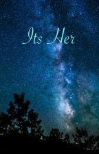 It's Her by macaronidooz