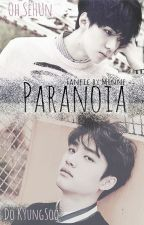 「PARANOIA」 El paranóico y el trastornado. by MinHonney