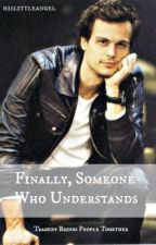 Finally, Someone Who Understands (Criminal Minds Fanfiction) by reid-zoned